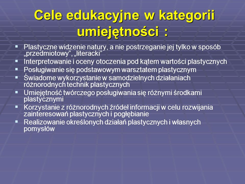 Cele edukacyjne w kategorii umiejętności :
