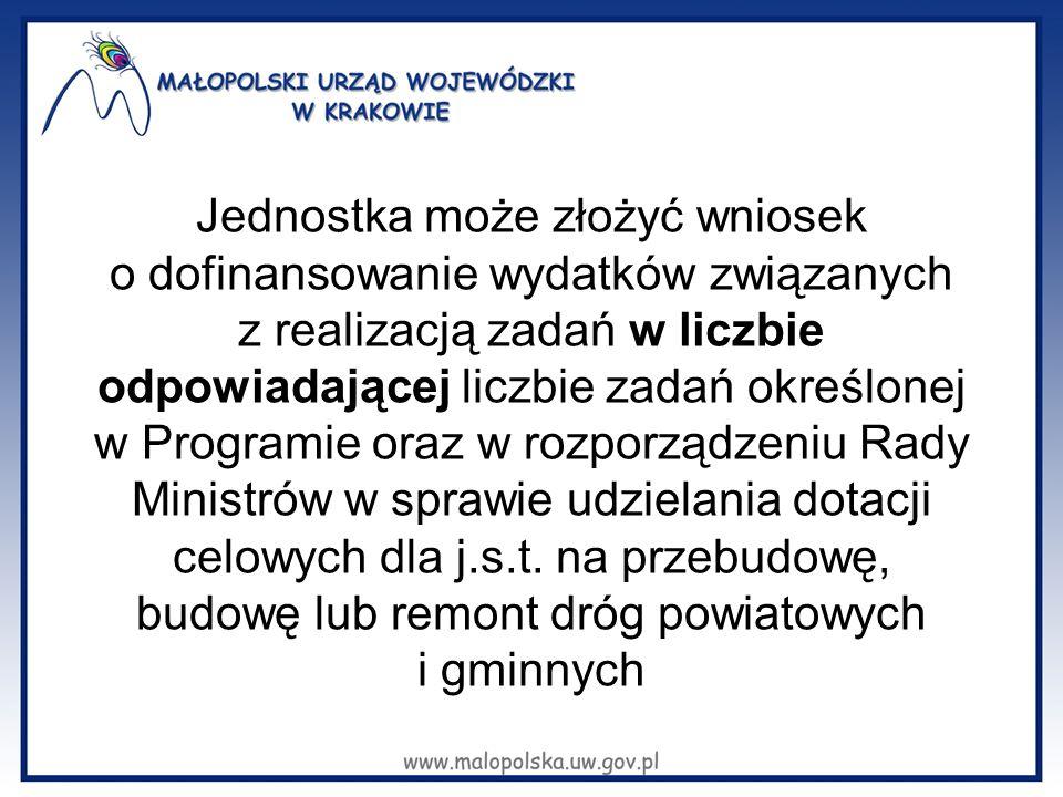 Jednostka może złożyć wniosek o dofinansowanie wydatków związanych z realizacją zadań w liczbie odpowiadającej liczbie zadań określonej w Programie oraz w rozporządzeniu Rady Ministrów w sprawie udzielania dotacji celowych dla j.s.t.
