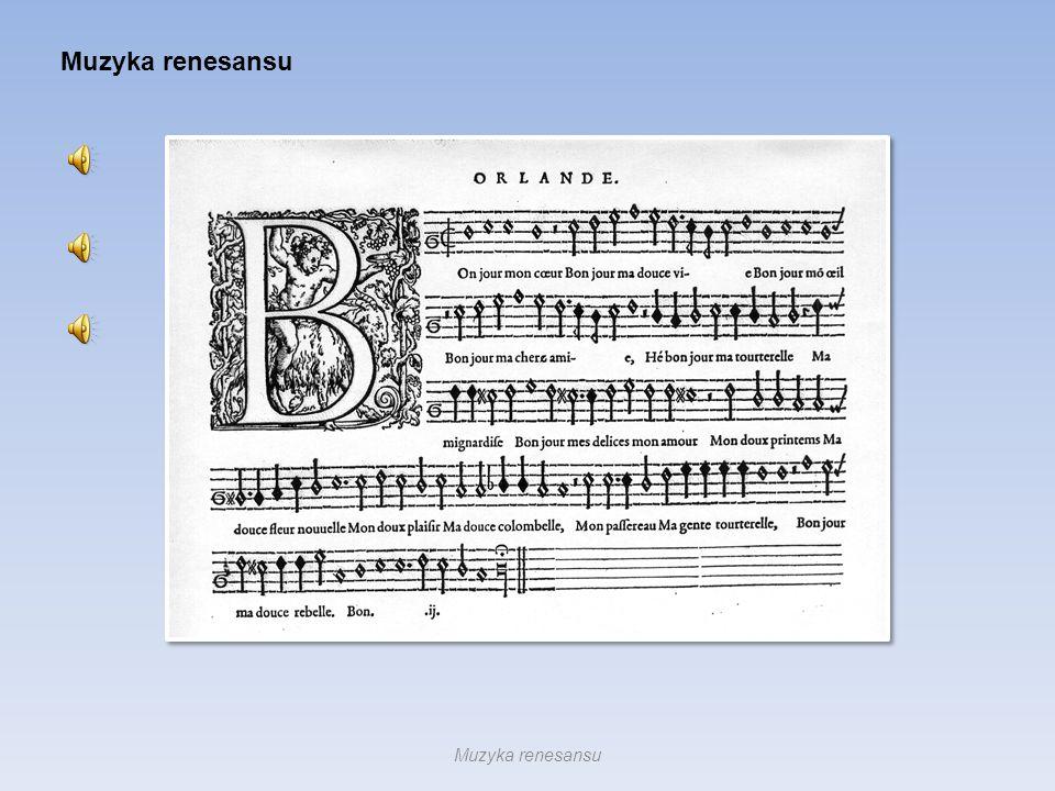 Muzyka renesansu Muzyka renesansu