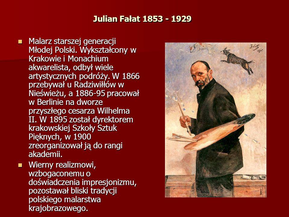 Julian Fałat 1853 - 1929