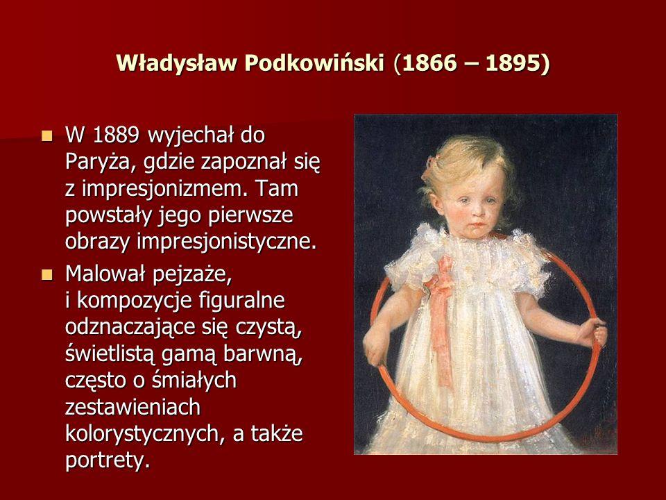 Władysław Podkowiński (1866 – 1895)