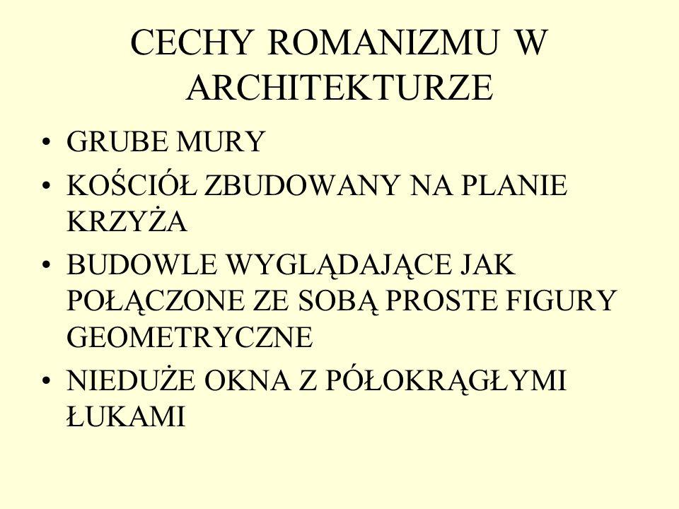 CECHY ROMANIZMU W ARCHITEKTURZE