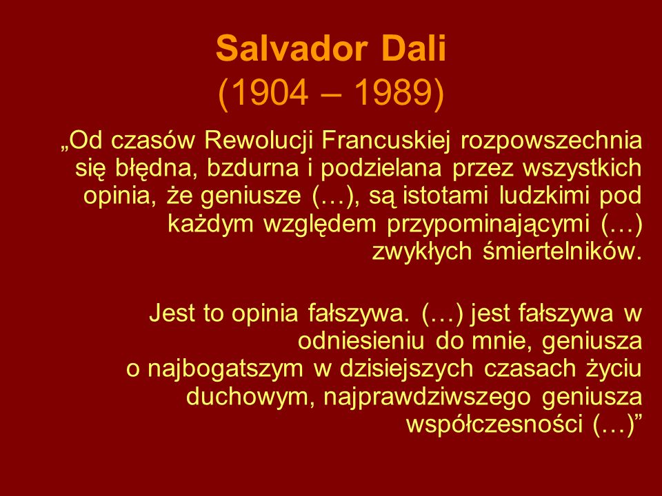 Salvador Dali (1904 – 1989)