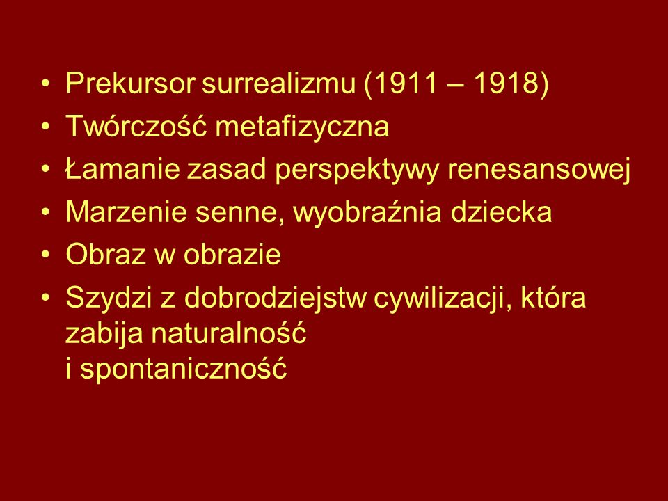 Prekursor surrealizmu (1911 – 1918)