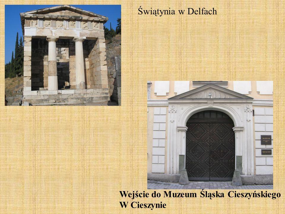 Świątynia w Delfach Wejście do Muzeum Śląska Cieszyńskiego W Cieszynie
