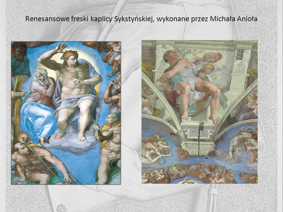 Renesansowe freski kaplicy Sykstyńskiej, wykonane przez Michała Anioła
