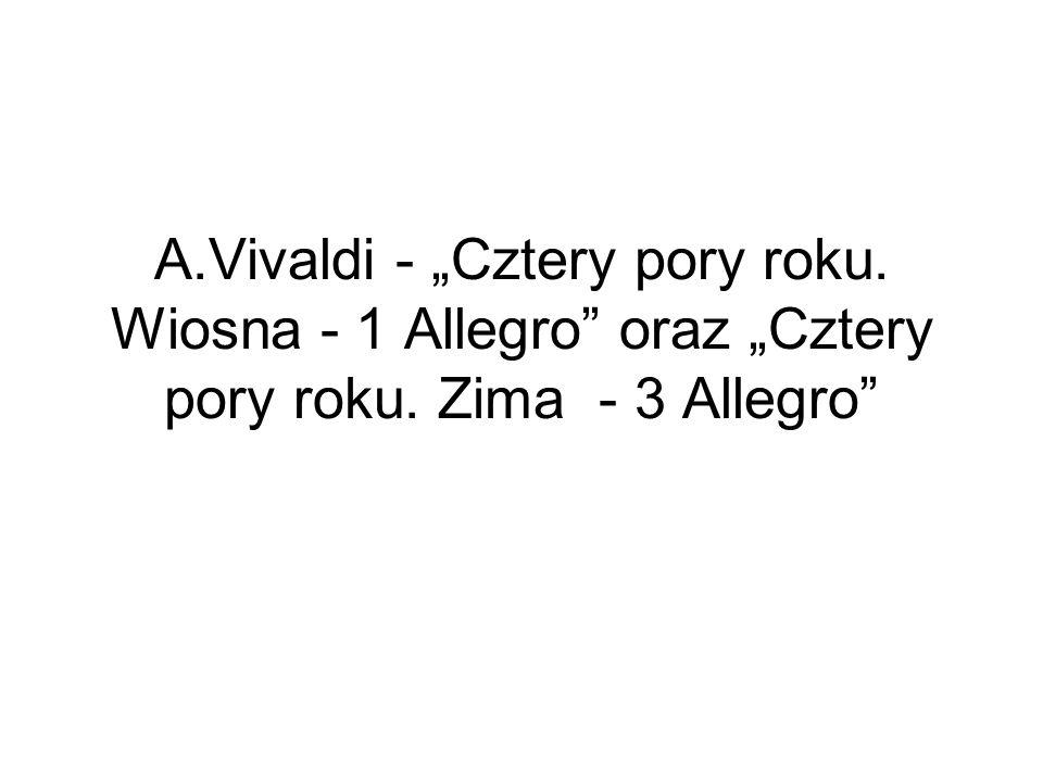 """A. Vivaldi - """"Cztery pory roku"""