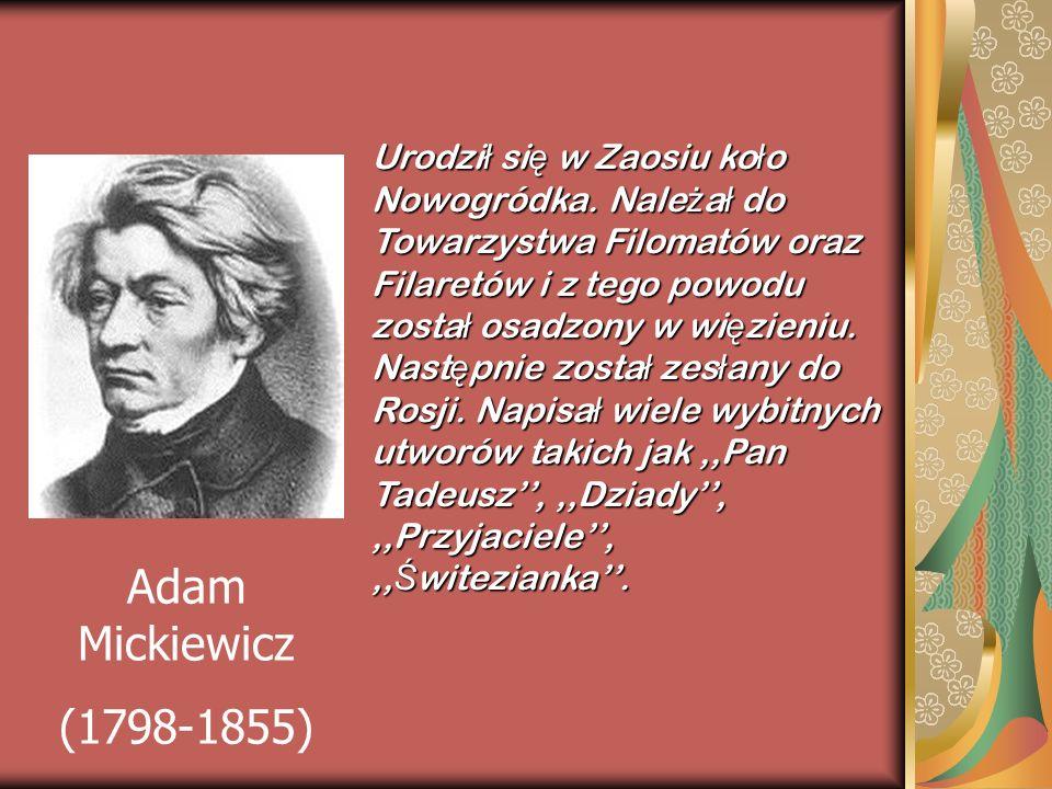 Urodził się w Zaosiu koło Nowogródka