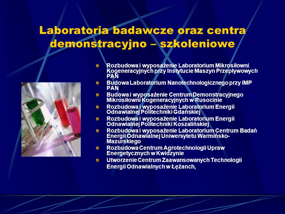 Laboratoria badawcze oraz centra demonstracyjno – szkoleniowe