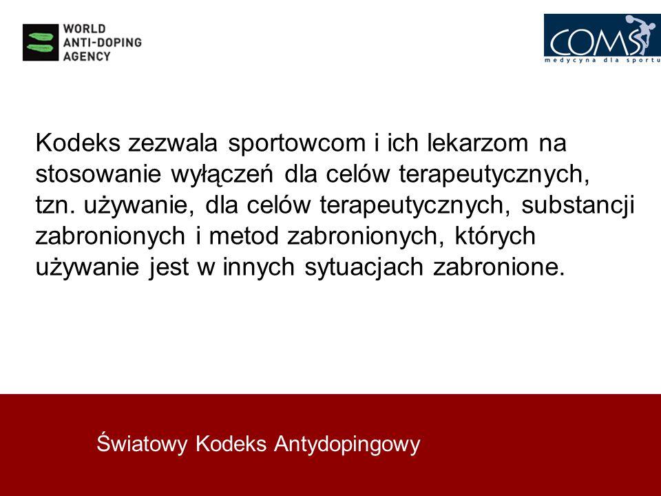 Kodeks zezwala sportowcom i ich lekarzom na stosowanie wyłączeń dla celów terapeutycznych, tzn. używanie, dla celów terapeutycznych, substancji zabronionych i metod zabronionych, których używanie jest w innych sytuacjach zabronione.
