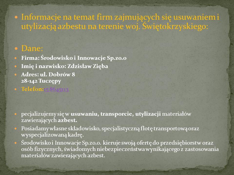 Informacje na temat firm zajmujących się usuwaniem i utylizacją azbestu na terenie woj. Świętokrzyskiego: