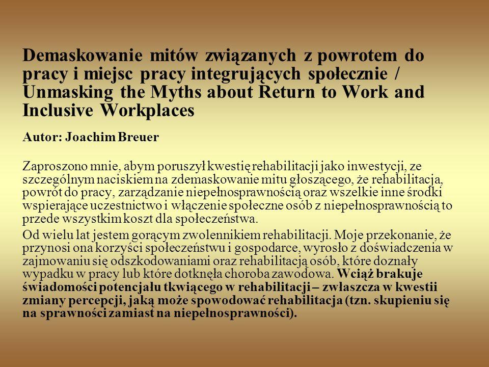 Demaskowanie mitów związanych z powrotem do pracy i miejsc pracy integrujących społecznie / Unmasking the Myths about Return to Work and Inclusive Workplaces