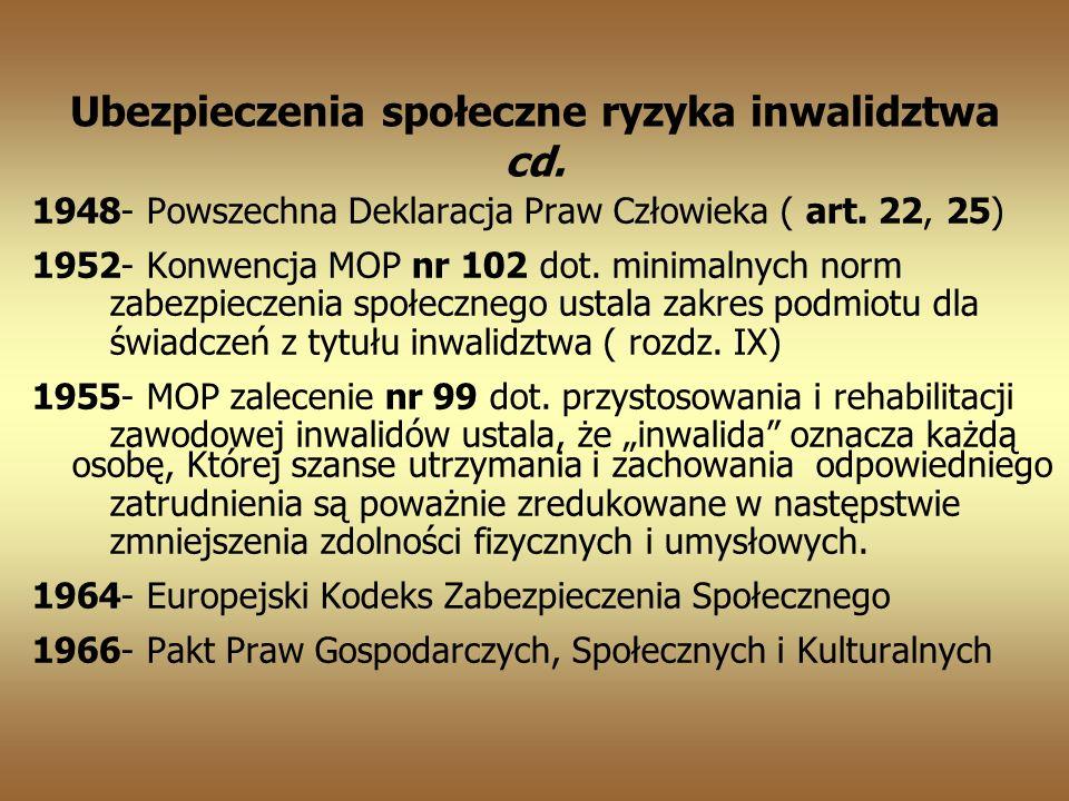 Ubezpieczenia społeczne ryzyka inwalidztwa cd.