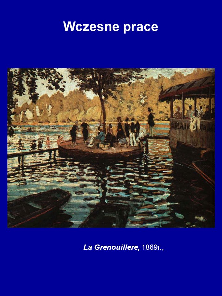 Wczesne prace La Grenouillere, 1869r.,