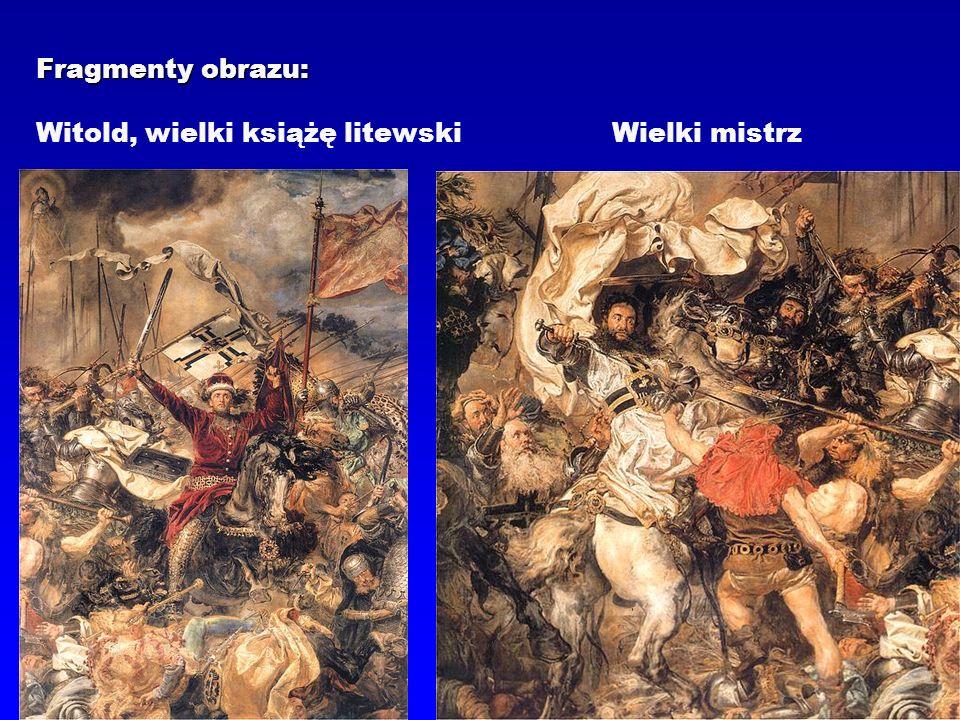Fragmenty obrazu: Witold, wielki książę litewski Wielki mistrz