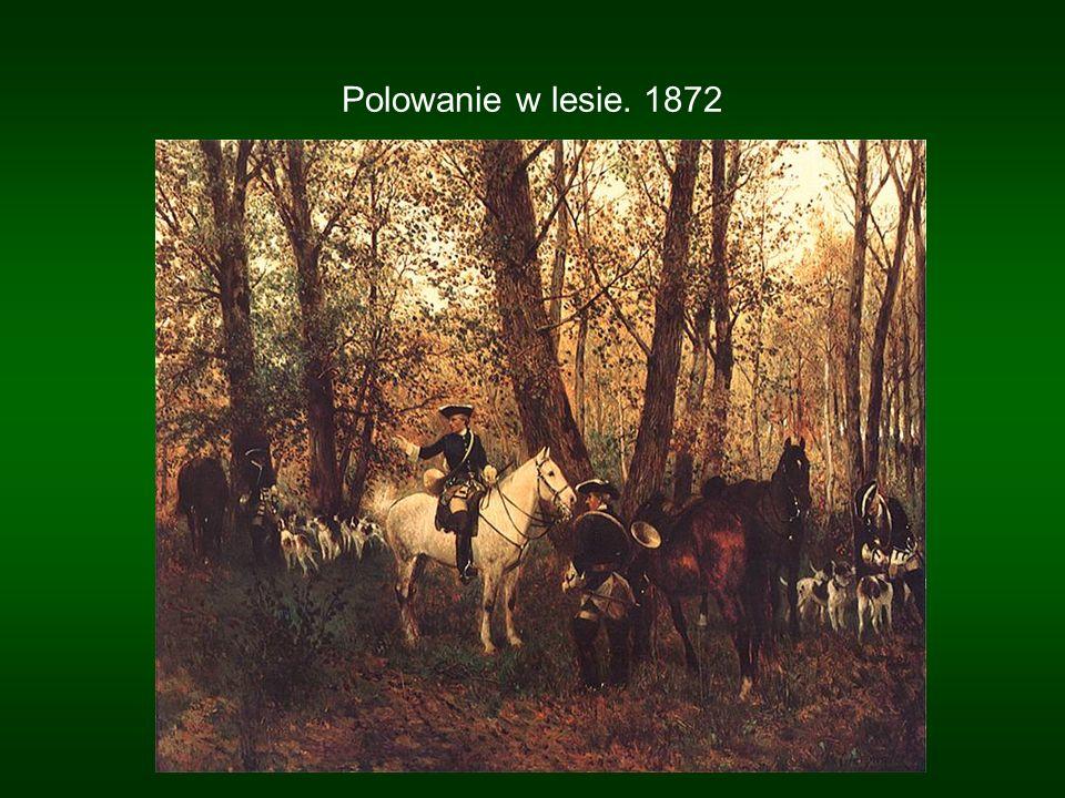 Polowanie w lesie. 1872