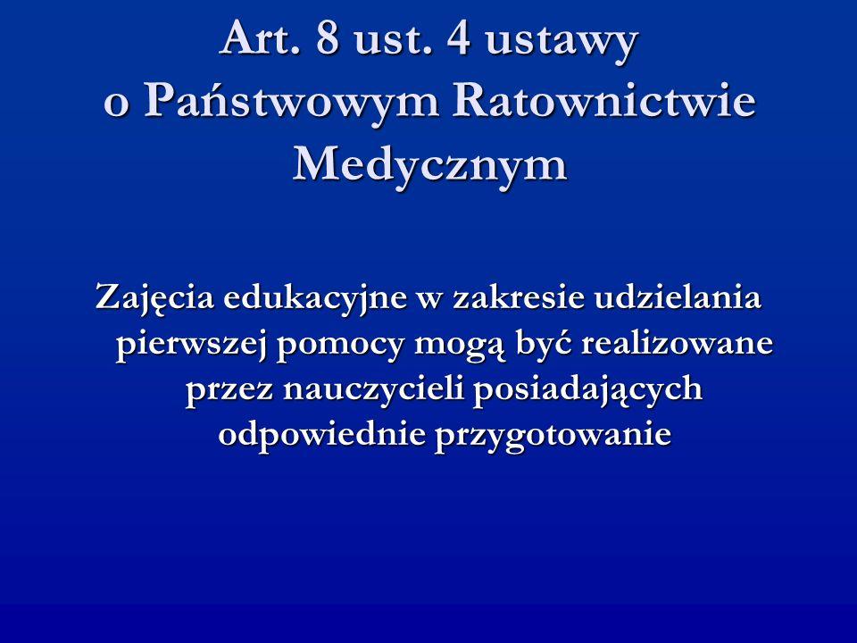 Art. 8 ust. 4 ustawy o Państwowym Ratownictwie Medycznym
