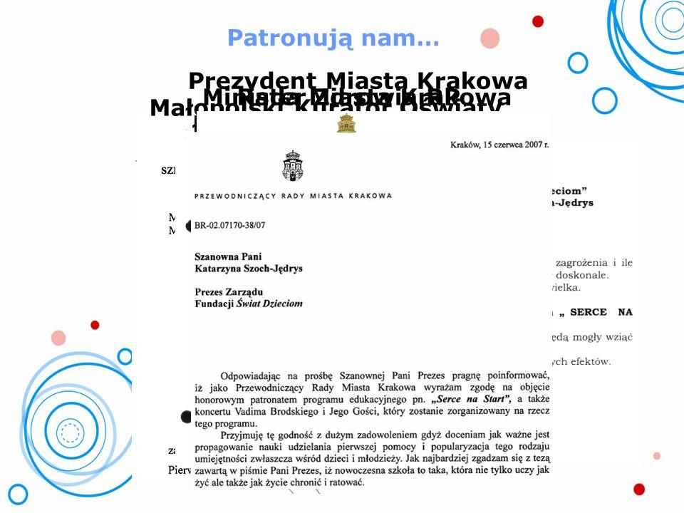 Prezydent Miasta Krakowa Minister Zdrowia RP Rada Miasta Krakowa