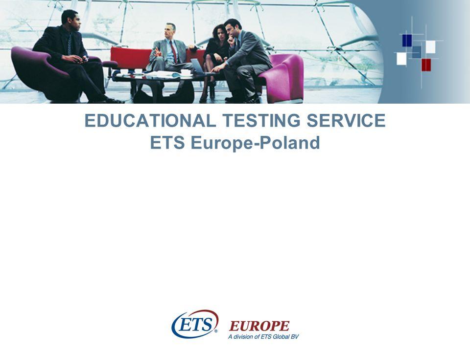 EDUCATIONAL TESTING SERVICE ETS Europe-Poland