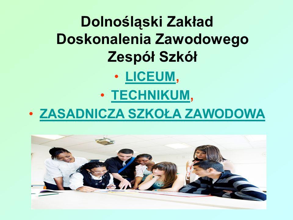Dolnośląski Zakład Doskonalenia Zawodowego Zespół Szkół