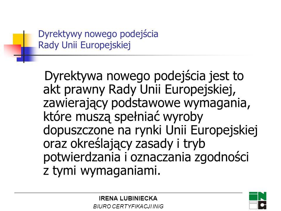 Dyrektywy nowego podejścia Rady Unii Europejskiej