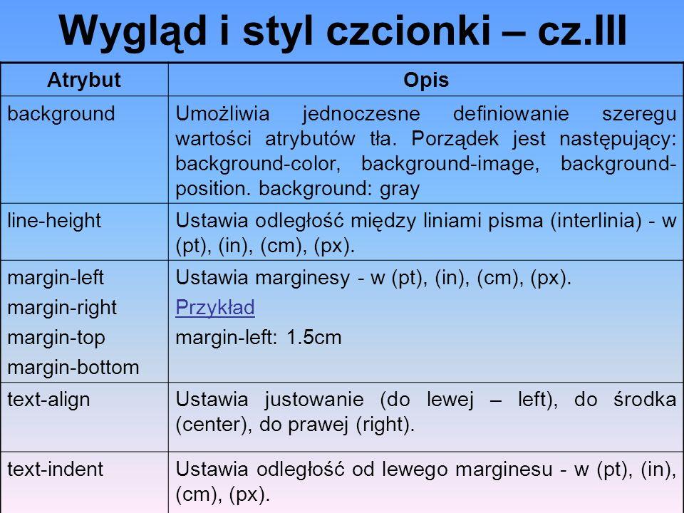 Wygląd i styl czcionki – cz.III