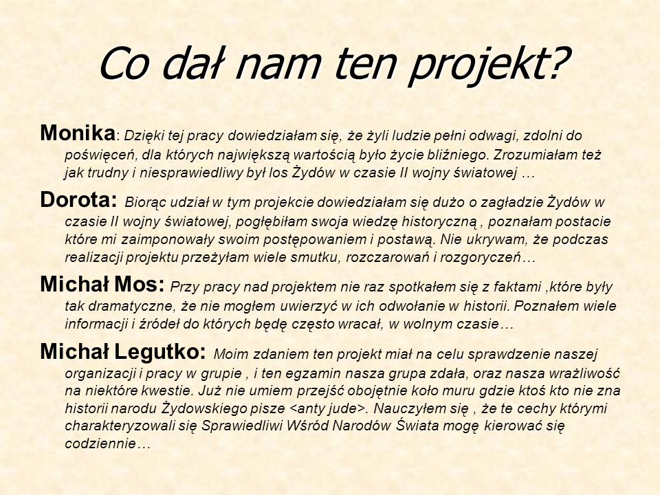 Co dał nam ten projekt