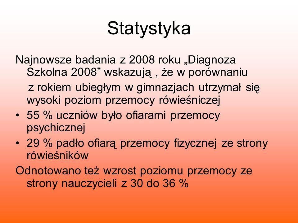 """Statystyka Najnowsze badania z 2008 roku """"Diagnoza Szkolna 2008 wskazują , że w porównaniu."""