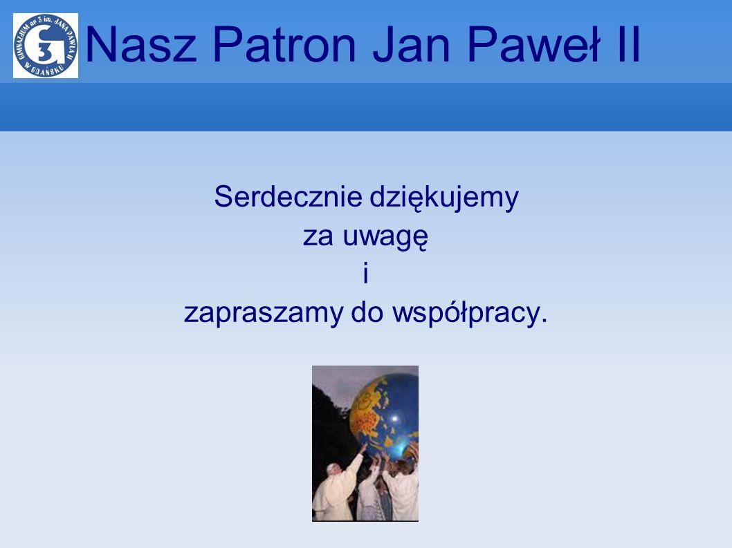 Nasz Patron Jan Paweł II