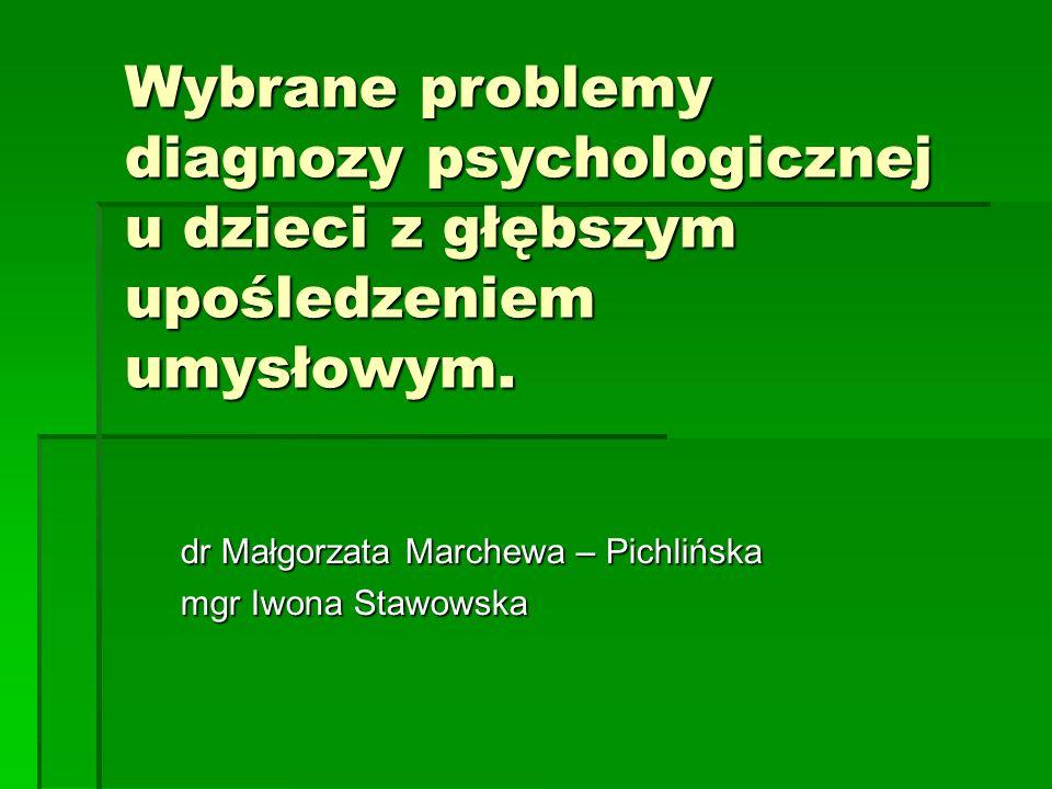 dr Małgorzata Marchewa – Pichlińska mgr Iwona Stawowska