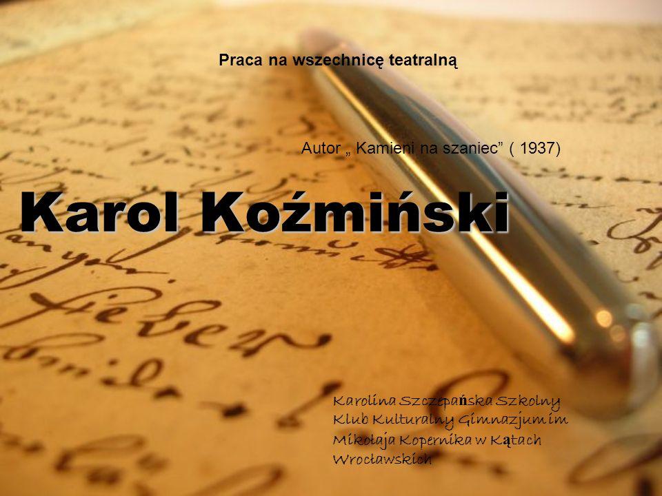 Karol Koźmiński Praca na wszechnicę teatralną