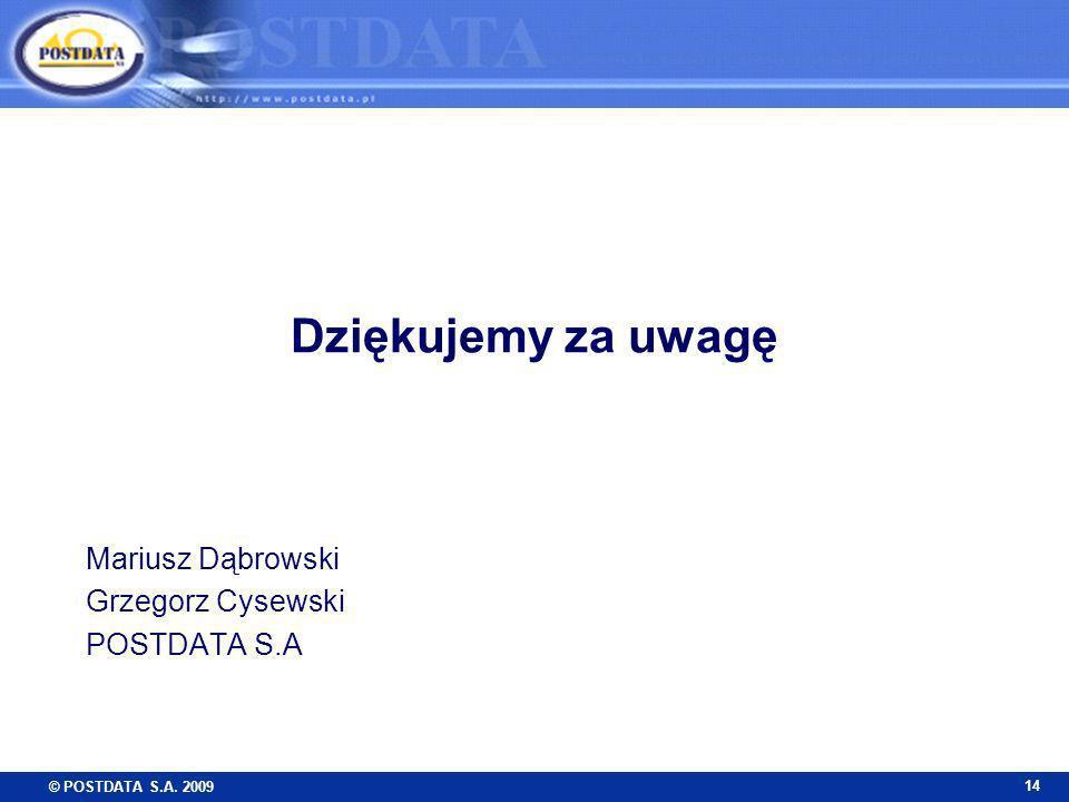 Mariusz Dąbrowski Grzegorz Cysewski POSTDATA S.A