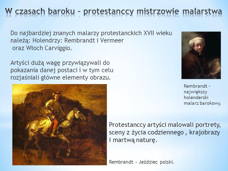 W czasach baroku – protestanccy mistrzowie malarstwa