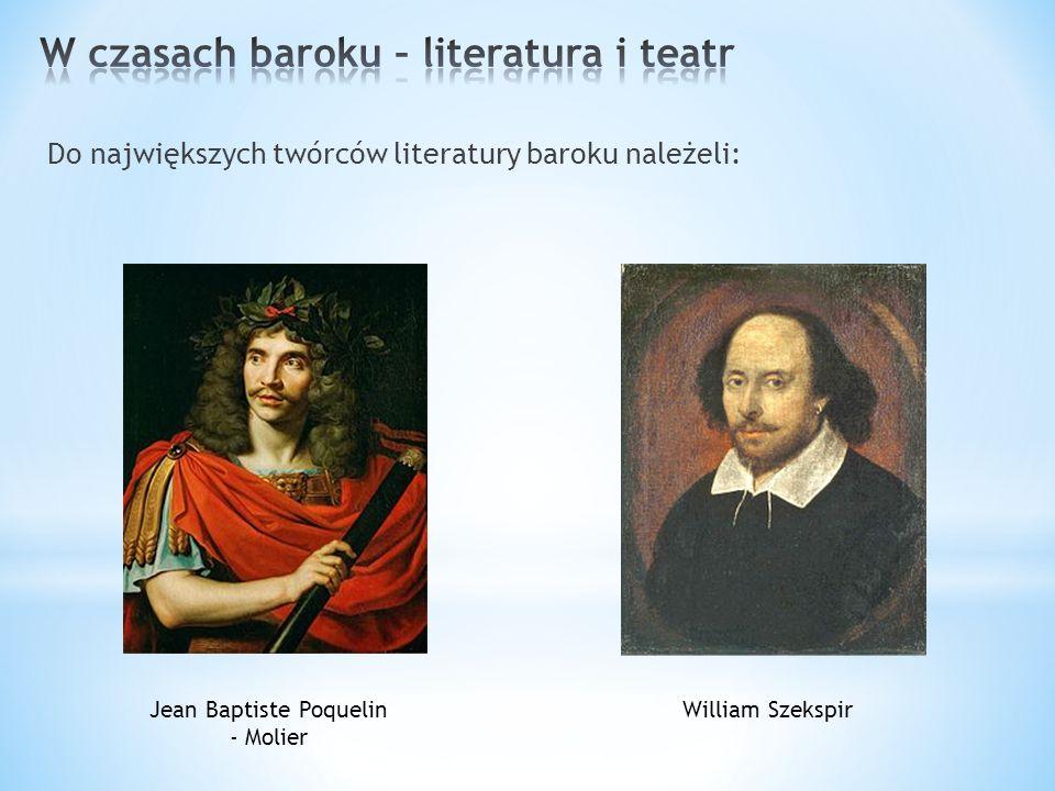 W czasach baroku – literatura i teatr