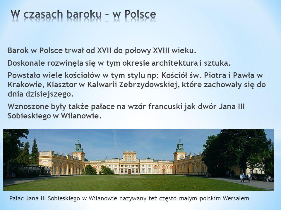 W czasach baroku – w Polsce