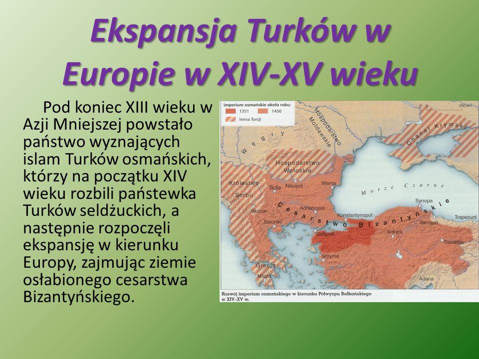 Ekspansja Turków w Europie w XIV-XV wieku