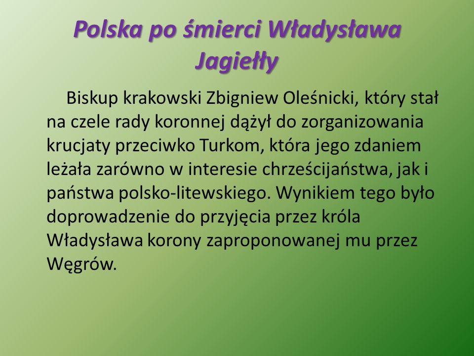 Polska po śmierci Władysława Jagiełły