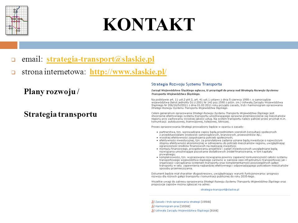 KONTAKT email: strategia-transport@slaskie.pl