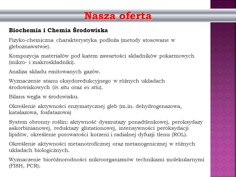 Nasza oferta Biochemia i Chemia Środowiska
