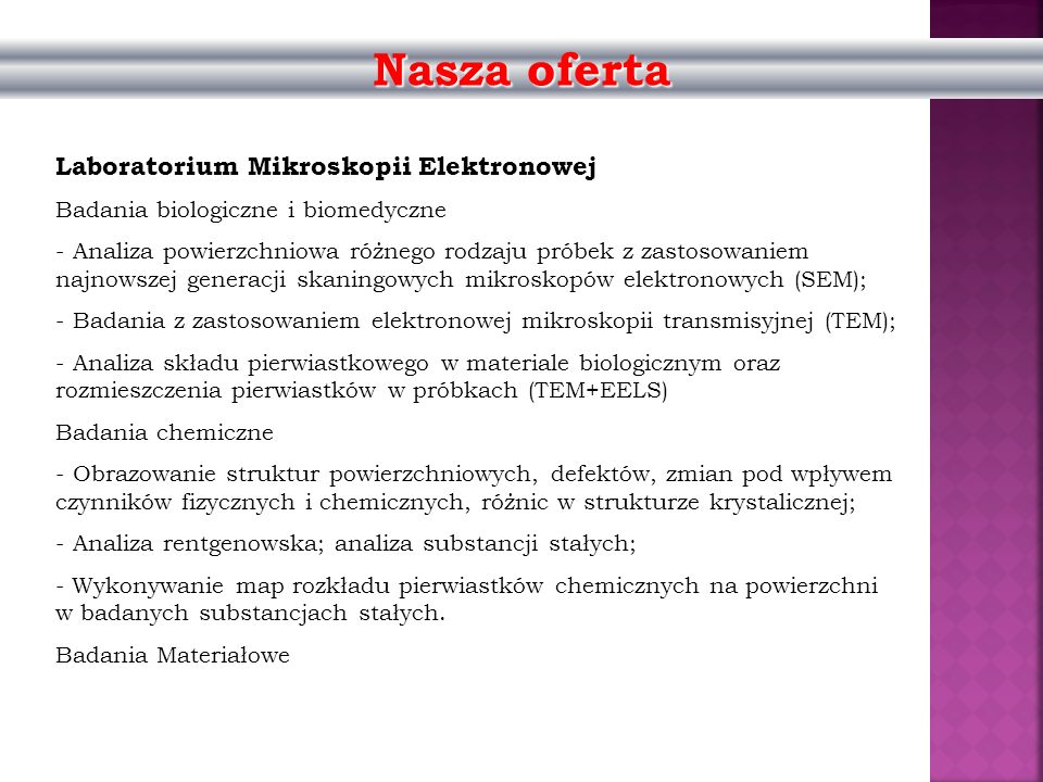 Nasza oferta Laboratorium Mikroskopii Elektronowej