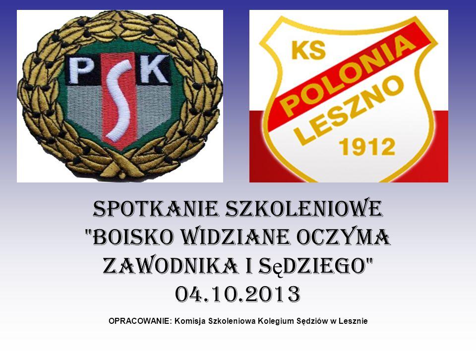 OPRACOWANIE: Komisja Szkoleniowa Kolegium Sędziów w Lesznie