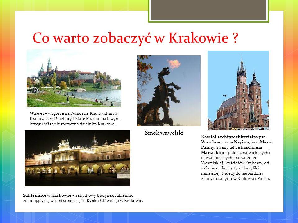 Co warto zobaczyć w Krakowie
