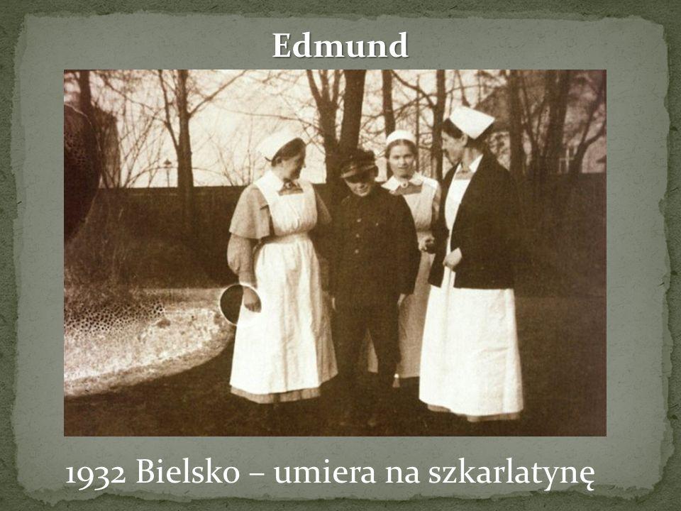 Edmund 1932 Bielsko – umiera na szkarlatynę
