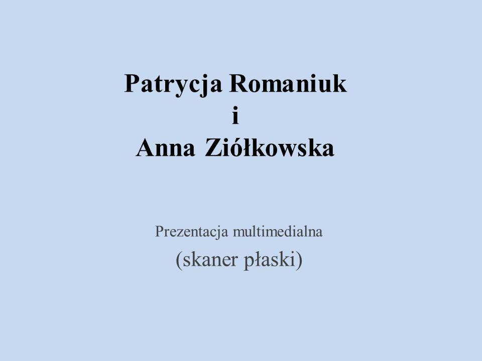 Patrycja Romaniuk i Anna Ziółkowska