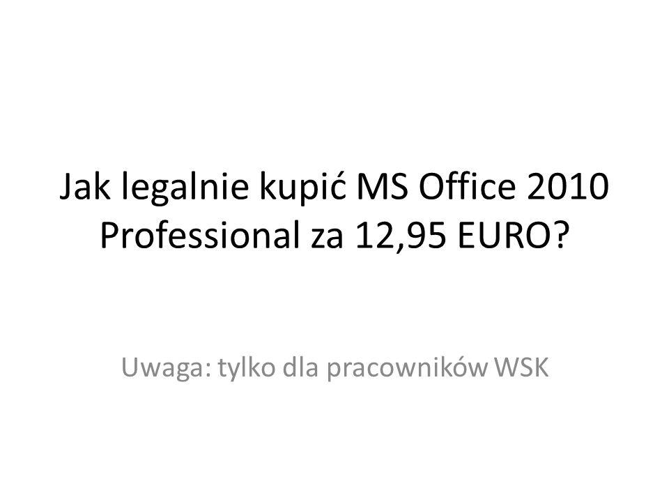 Jak legalnie kupić MS Office 2010 Professional za 12,95 EURO