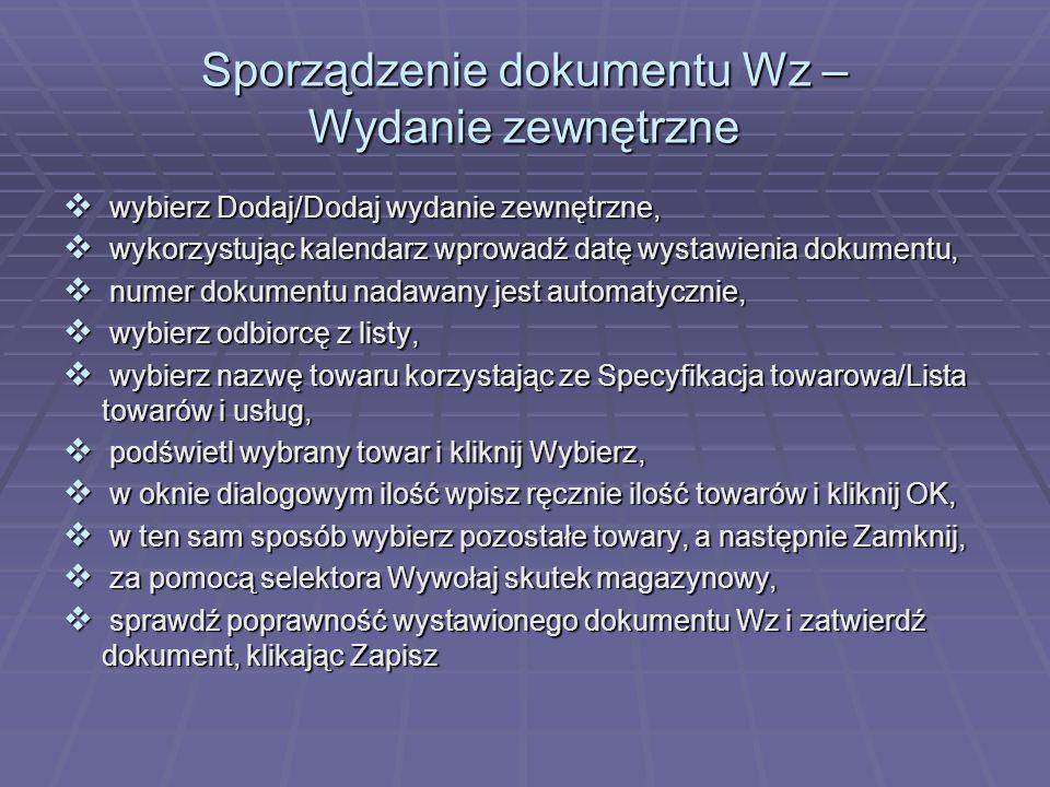 Sporządzenie dokumentu Wz – Wydanie zewnętrzne