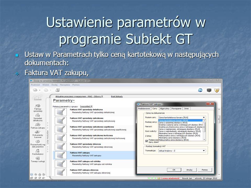 Ustawienie parametrów w programie Subiekt GT