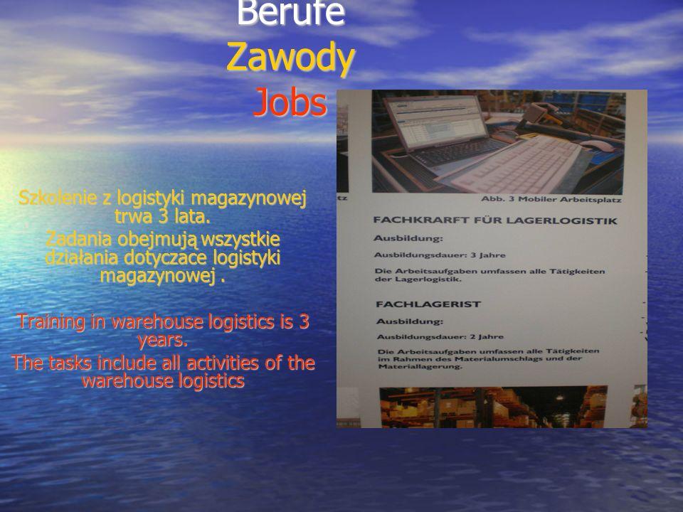 Berufe Zawody Jobs Szkolenie z logistyki magazynowej trwa 3 lata.