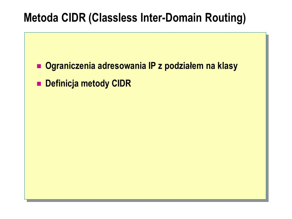 Metoda CIDR (Classless Inter-Domain Routing)