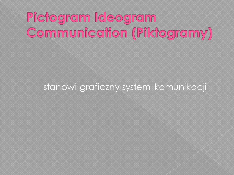 Pictogram Ideogram Communication (Piktogramy)